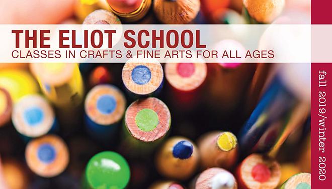 Eliot School catalog Fall 2019-Winter 2020